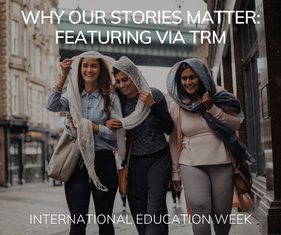 Why Our Stories Matter: Featuring Via TRM
